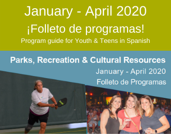 January - April 2020 Folleto de programas!
