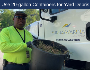 Use 20-gallon Containers for Yard Debris