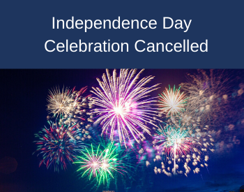 Independence Day Celebration Fireworks Cancelled (1)
